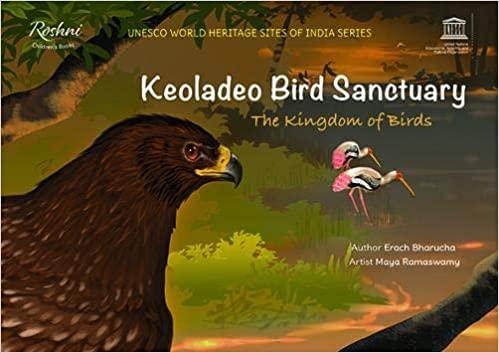Keoladeo Bird Sanctuary: The Kingdom of Birds