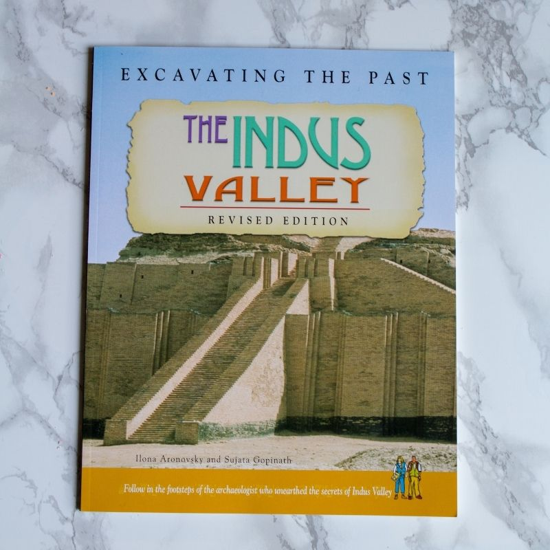 Excavating the Past: The Indus Valley