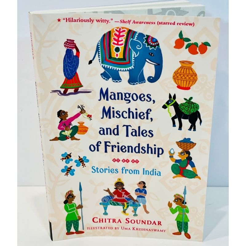 Mangoes, Mischief and Tales of Friendship