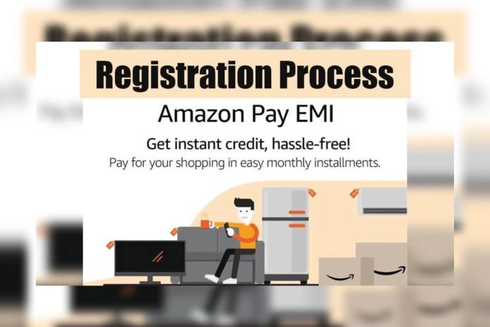 Amazon Pay EMI Registration