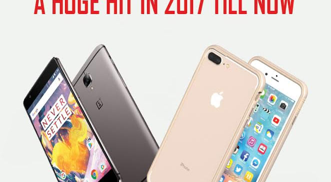 List of 5 Mobiles That Have Been a Huge Hit in 2017 Till Now