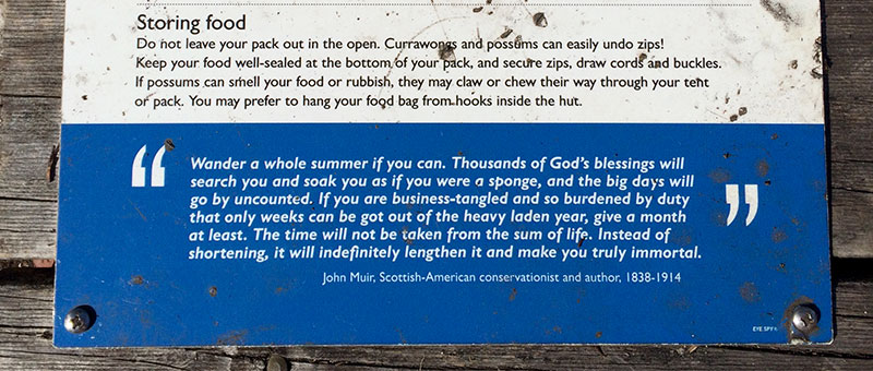 John Muir quote on a sign at one of the Overland Track campsites.