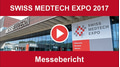 Review of Swiss Medtech Expo 2017