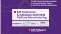 Video-Bericht 2. Nationale Konferenz Additive Manufacturing