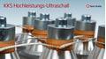 Leading ultrasonic technology for the highest demands
