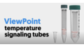 ViewPoint™ Real Time Temperature Signaling Tubes
