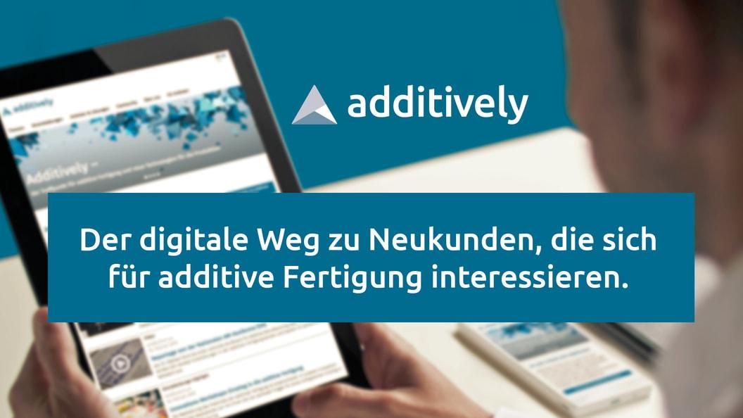Erfolgreiches B2B-Marketing mit Additively