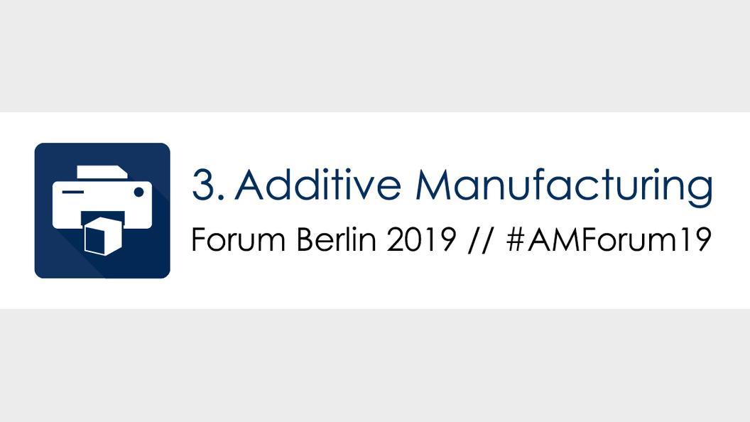 3. Additive Manufacturing Forum