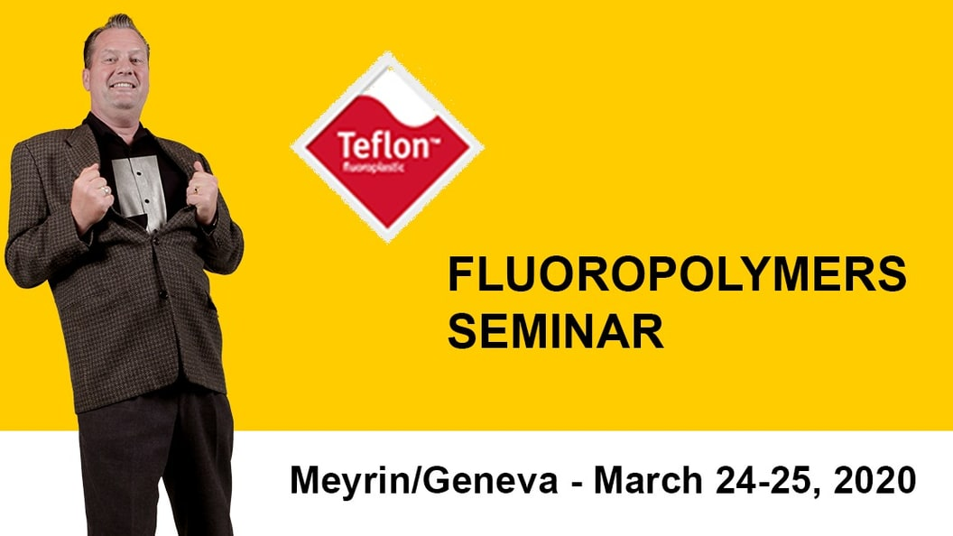 Teflon™ Fluoropolymers Seminar