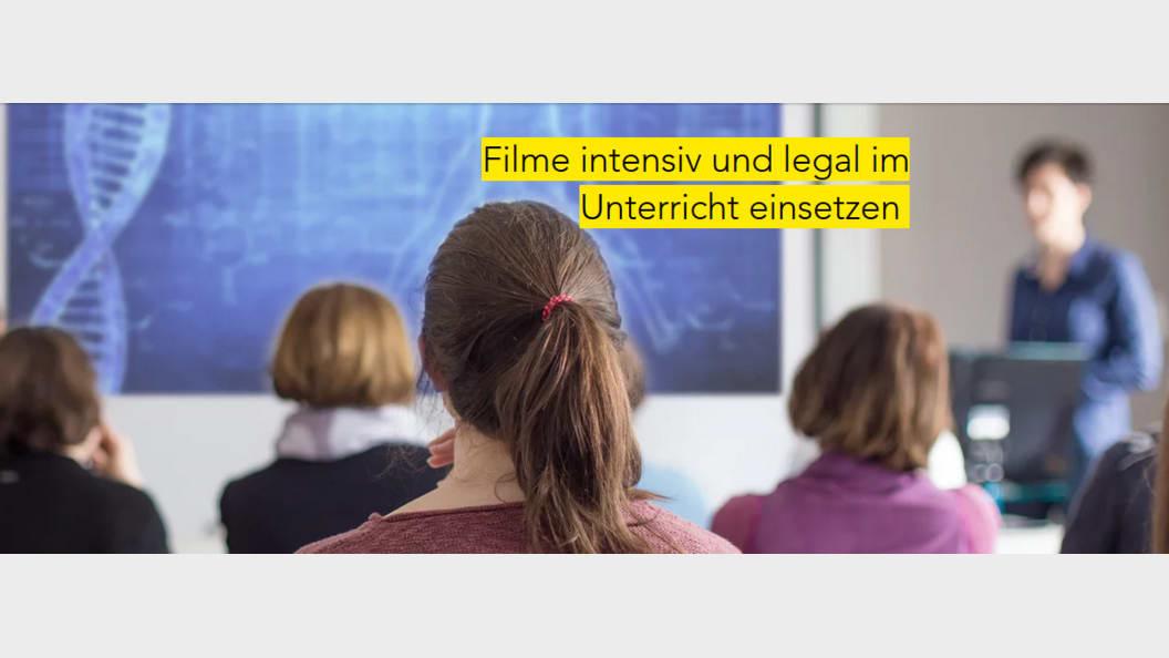 Sieben Wege um Filme legal im Unterricht zu nutzen