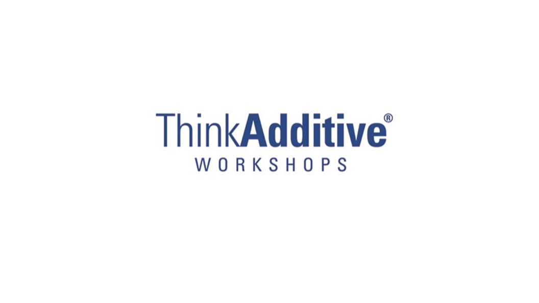 ThinkAdditive® Workshops