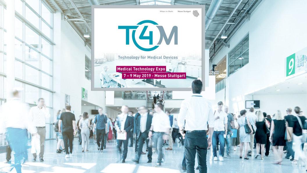 T4M Fachmesse für Medizintechnik 2019