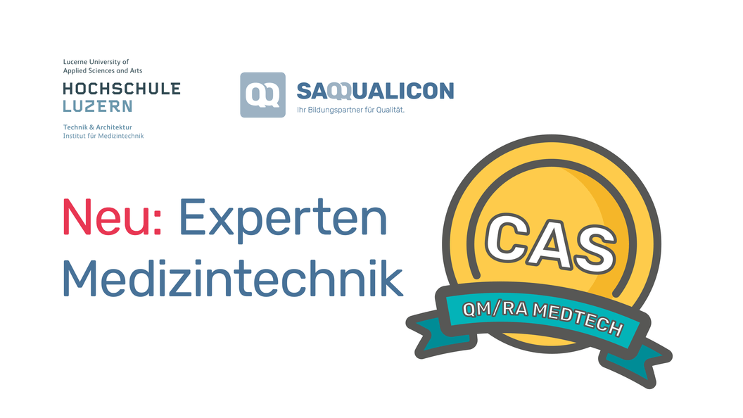 CAS Qualitätsmanagement / Regulatory Affairs Medizintechnik