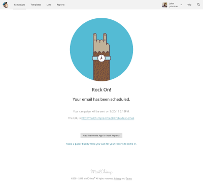 Mailchimp celebrates your completed mail campaign with a rock on sign.