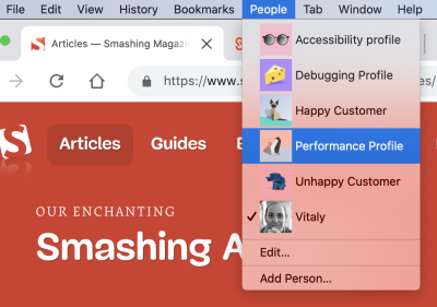 Dedicated browser profiles for accessibility testing, debugging, performance audits and checking the experience for happy and unhappy customers.
