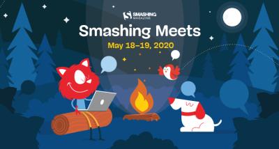 Smashing Meets: May 18th - 19th