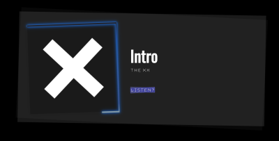 """An image depicting the final product of the tutorial - contains the information for the song """"Intro"""" by The XX with a link to the song on Spotify, and a photo of the album cover"""