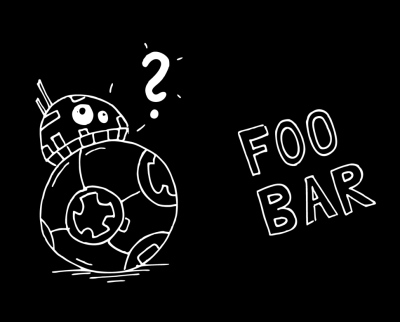 BB8 doesn't know what Foo Bar is about.
