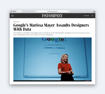 Aricle titled: Google's Marissa Mayers Assaults Designers With Data