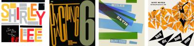 From left: Shirley & Lee, Let The Good Times Roll, 1956. Basso-Valdambrini Quintet — Exciting 6, 1967. Davis, Miles — Blue Haze by Tom Hannan, 1956. Bird — Diz — Bud — Max by Burt Goldblatt, 1954.