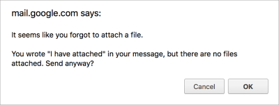 Forgetting an attachment can be embarrassing. Luckily, Gmail saves you with this smart notification.