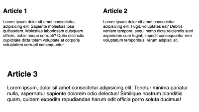 The articles arranged by flex behavior to have two articles on the first row using the narrow container styles and the last article on the second row spanning full width with large container styles.