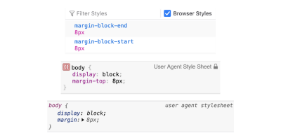 From top to bottom: Firefox, Safari, and Chrome user agent styles for the margin property of the body