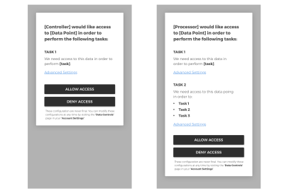 These mockups show what it might look like when asking for permission to use specific points of data. This includes showing people what their data is being used for, why it's important to that process, and allowing them to opt-in or -out of each individual point, without having to read through a long list of legal jargon in the terms and service agreement.