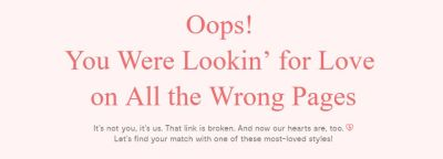 Light pink background with dark pink text saying Oops! You were lookin' for love on all the wrong pages