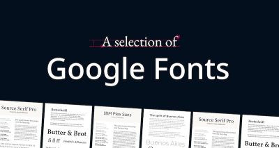 A Selection of Google Fonts