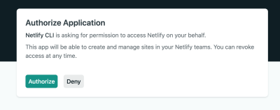 Screenshot showing a dialog requesting authorization of Netlify CLI