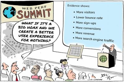 A web perf summit, with a slide on evidence showing positive impact of performance, and an attendee arguing it it's all a big hoax and we create a better user experience for nothing.