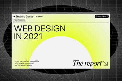 Screenshot of the first slide from the Shaping Design Web Design in 2021 report by Editor X