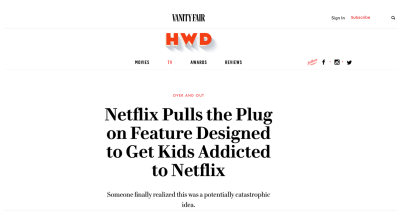 Image of the headline from a Vanity Fair article on Netflix decision to pull the plug on a feature designed to get kids addicted to Netflix