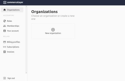 Commerce Layer developer account organizations dashboard