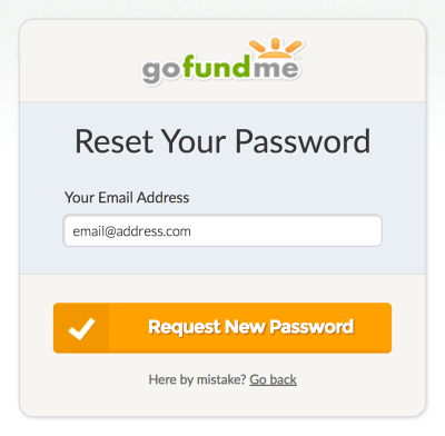 The email address field on GoFundMe's password reset page has a placeholder that reads email@address.com and is set to a dark black color that makes it look like entered input. Screenshot.