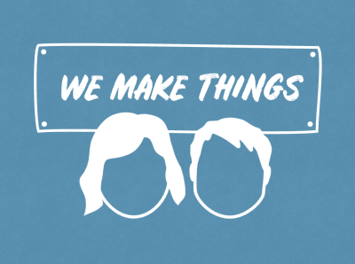 'We Make Things' illustration