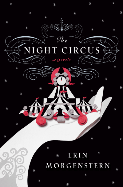 The cover of ''Night Circus'' by Erin Morgenstern.