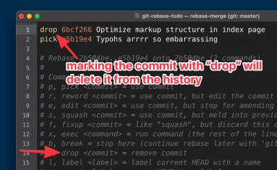 Marking the commit with drop will delete it from the commit history