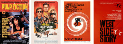 From left: Pulp Fiction by Indika Entertainment Advertising. Once Upon a Time in Hollywood by BLT and Steve Chorney. Vertigo by Saul Bass. West Side Story by Joseph Caroff.