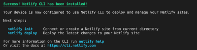 Screenshot showing results of a successful Netlify CLI installation