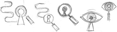 sketched of an eye, a keyhole and a magnifying glass that came to mind as suitable subjects to use in the illustration