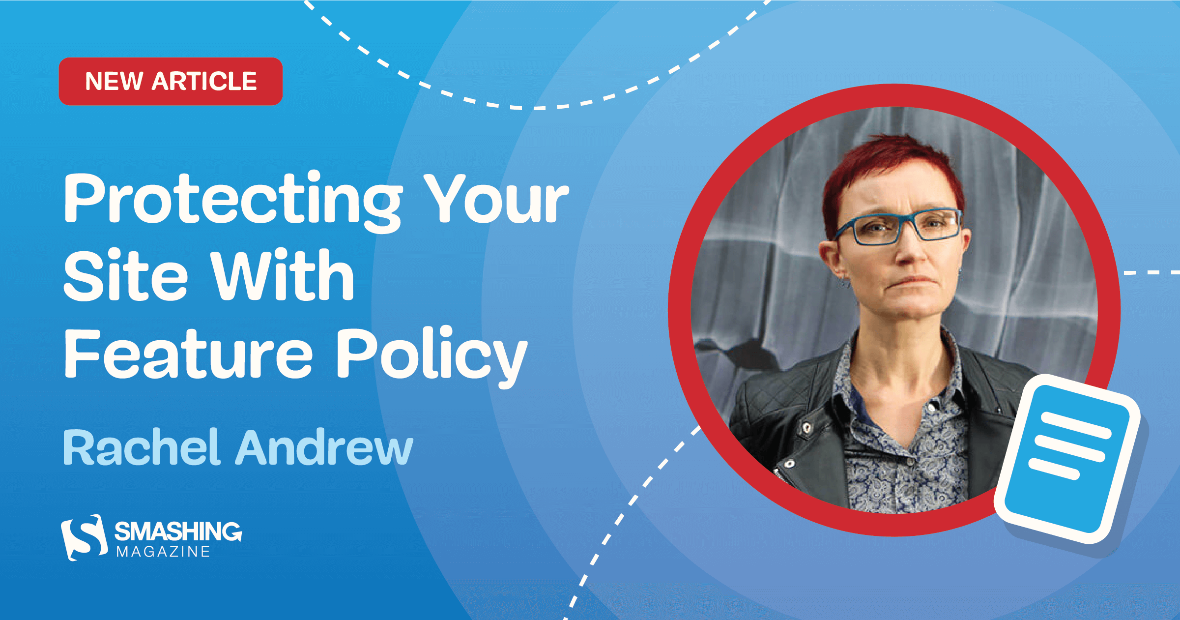 Protecting Your Site With Feature Policy