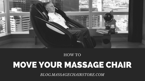 How to Move Your Massage Chair