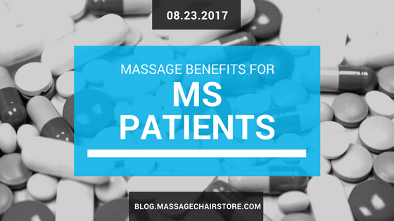 Massage Benefits for MS Patients