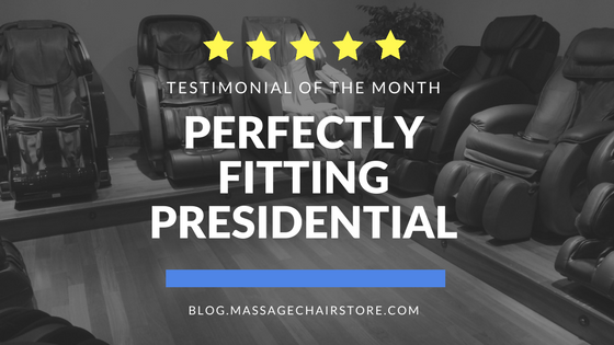 Testimonial of the Month: Perfectly Fitting Presidential
