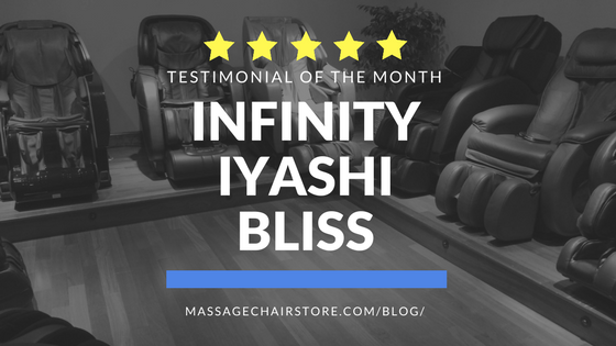 Testimonial of the Month: Infinity Iyashi Bliss