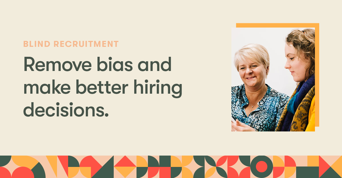 Blind Recruitment Software Remove Bias From Recruitment