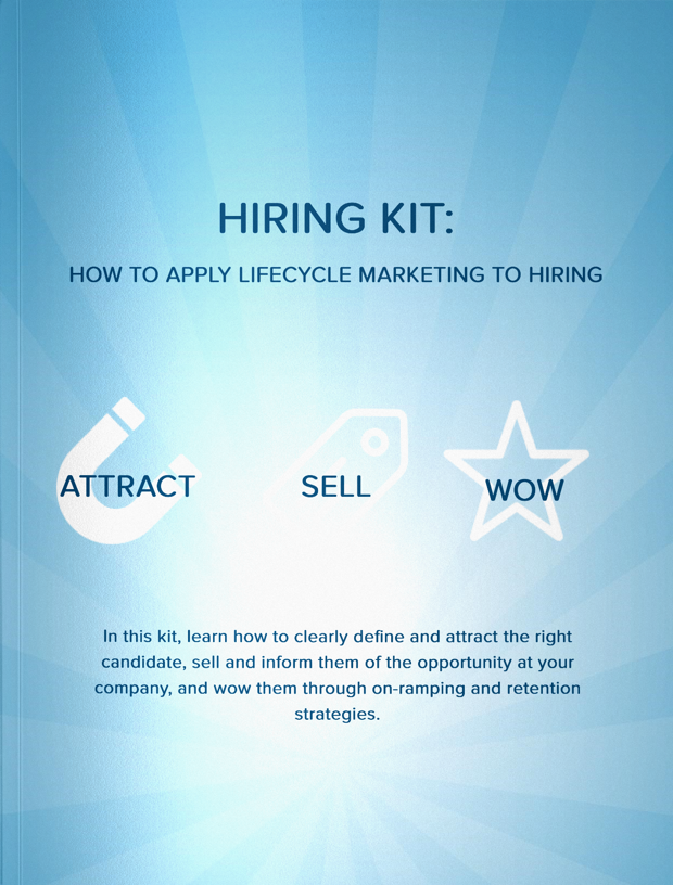Hiring Kit: How to Apply Lifecycle Marketing to Hiring