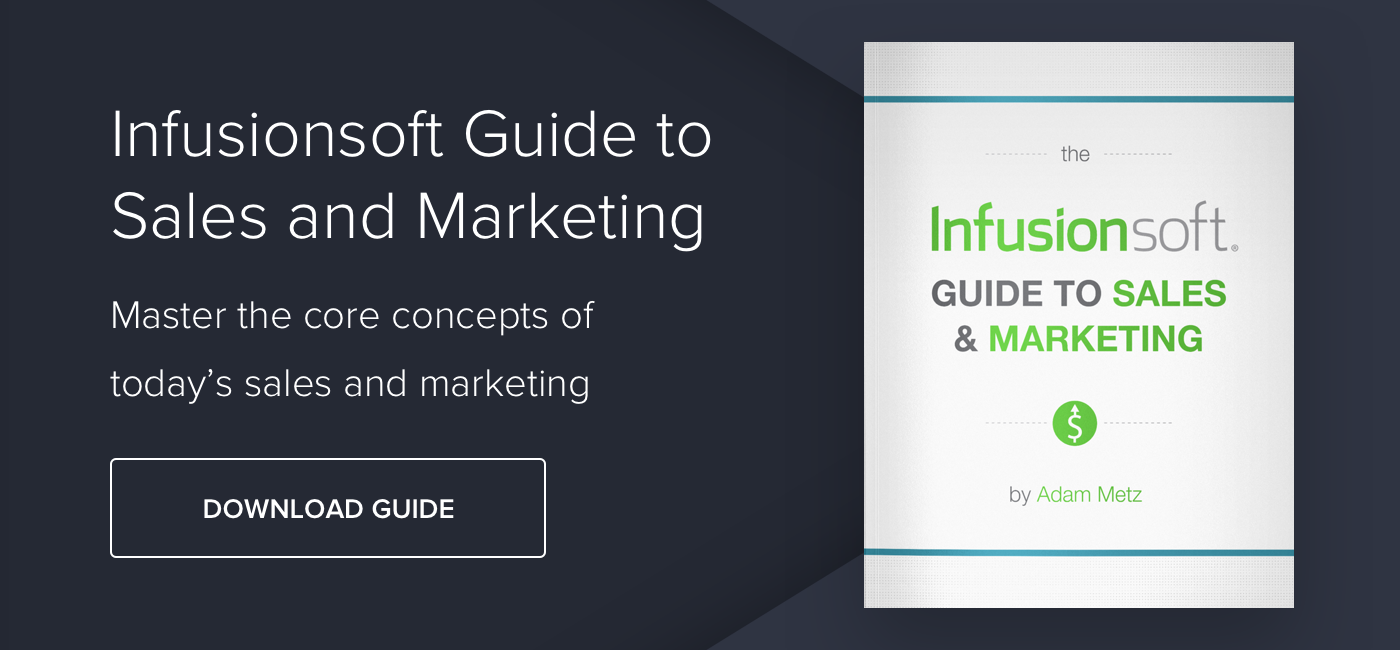 Infusionsoft Guide to Sales and Marketing - Download Now